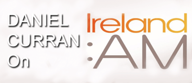 Daniel-Curran-on-Ireland-AM