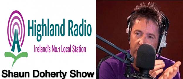 Shaun Doherty MD Daniel Curran on Highland Radio with Shaun Doherty
